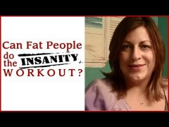 Video #5 of Can Fat People do the Insanity Workout – Final Thoughts